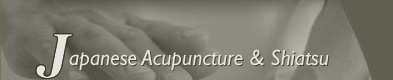 Japanese Acupuncture and Shiatsu